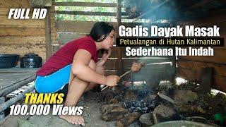 Kehidupan Gadis Dayak Mandi Dan Bakar Daging Babi Di Pondok Kehidupan Suku Dayak Kalimantan Barat