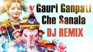 DJ REMIX Ganpati Songs Marathi 2016 - Gauri Ganpati che Sanala - Ganesh Song.