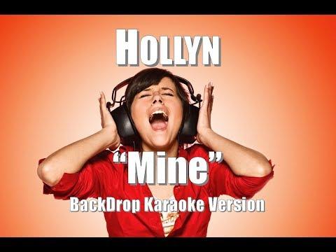 """Hollyn """"Mine"""" BackDrop Karaoke Version"""