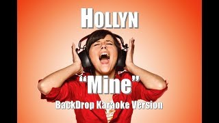 "Hollyn ""Mine"" BackDrop Karaoke Version"