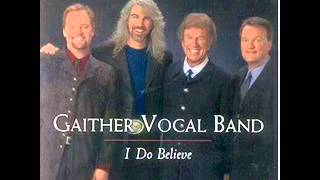 Gaither Vocal Band - Where No One Stands Alone