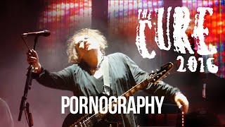 The Cure   PORNOGRAPHY   Madison Square Garden, New York City, 2016 06 18 EDITED VERSION