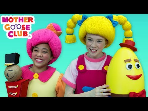 Humpty Dumpty | Mother Goose Club Songs for Children | Songs for Kids