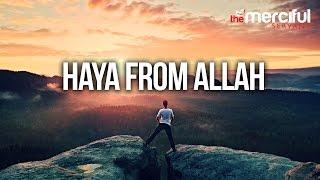 Haya From Allah - (To Stop Sinning)