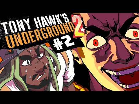 Best Friends Play Tony Hawks Underground 2 Part 2