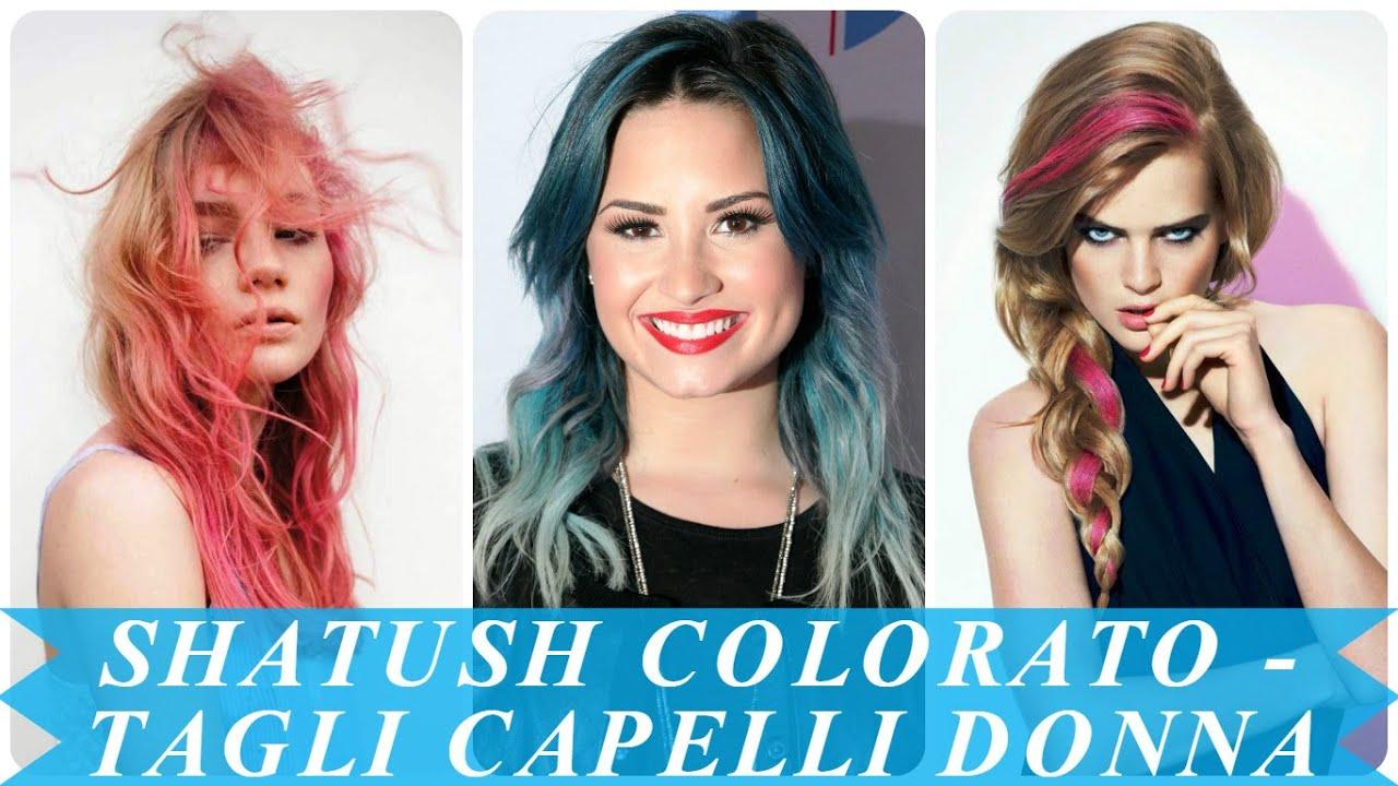 Shatush colorato - tagli capelli donna - YouTube