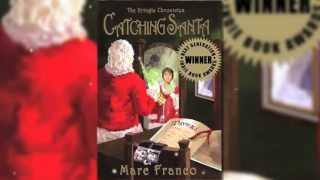 The Kringle Chronicles: Catching Santa Trailer Winner of the 'Sundance' of book publishing