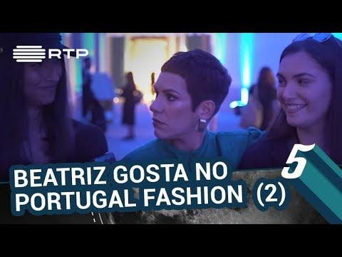 Beatriz Gosta no Portugal Fashion (parte 2) | 5 Para a Meia-Noite | RTP