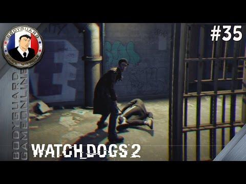 Watch Dogs 2 FR #35 J'ai Trouvée Aiden Pearce Lol Il L'on Pas Nourrie Depuis Le 1 er