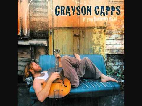 Grayson Capps -  I see you