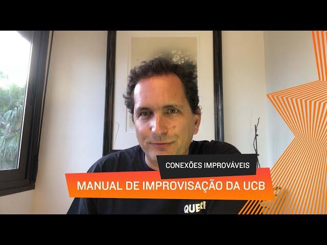Conexões Improváveis - Manual de Improvisação da UCB