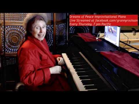 Dreams of Peace Improvisational Piano, Beth Green, 4-2-20