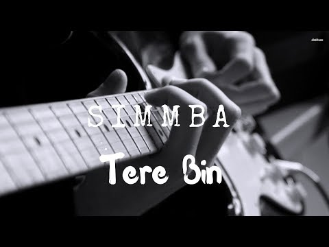 Tere Bin Nahi Lagda Dil Mera Dholna | Simmba | New Bollywood Cover Song 2018 | Unplugged World