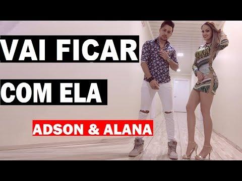 adson-e-alana---vai-ficar-com-ela-(-web-clipe-fã-)-#sertanejo-#eletronico-2019