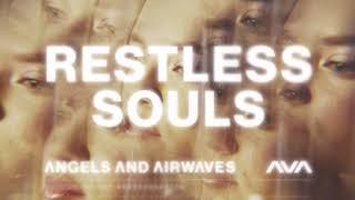 Angels & Airwaves – Restless Souls (Visualizer)