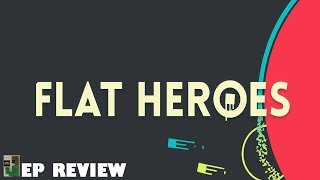 Flat Heroes EP Review (Switch, Steam)