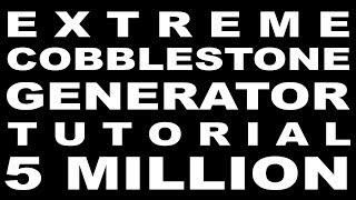 ♪ Sips Sings: EXTREME COBBLESTONE GENERATOR TUTORIAL 5 MILLION