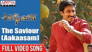 The Saviour (Aakaasam)  Full Video Song  | Oxygen Songs | Gopi Chand , Rashi Khanna