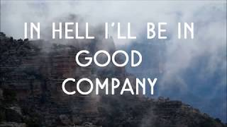 In hell I'll be in good company  - The Dead South - Lyrics video by Albionauta