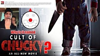 "WHY IS IT NAMED ""CULT OF CHUCKY""? DID ANDY ACTUALLY KILL CHUCKY? 