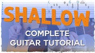 Shallow Guitar Tutorial - Lady Gaga, Bradley Cooper | Fingerpicking + Strumming Lesson Video