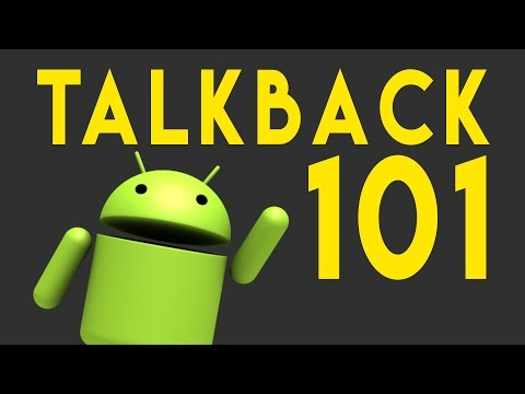 TalkBack 101 - The Basics - The Blind Life