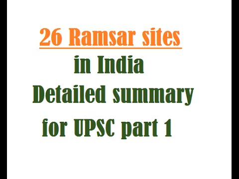 26 Ramsar sites in India: Detailed summary for UPSC part 1