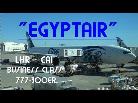 Egyptair Business Class : London - Cairo 777-300ER 4K