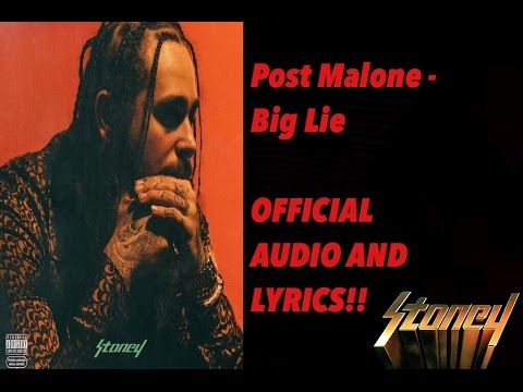 Big Lie - Post Malone [OFFICIAL AUDIO AND LYRICS] - Stoney