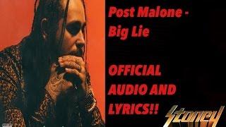 Big Lie - Post Malone [OFFICIAL AUDIO AND LYRICS] - Stoney