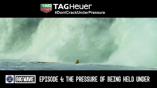 """Surviving Big Wave Holddowns - TAG Heuer """"Don"""
