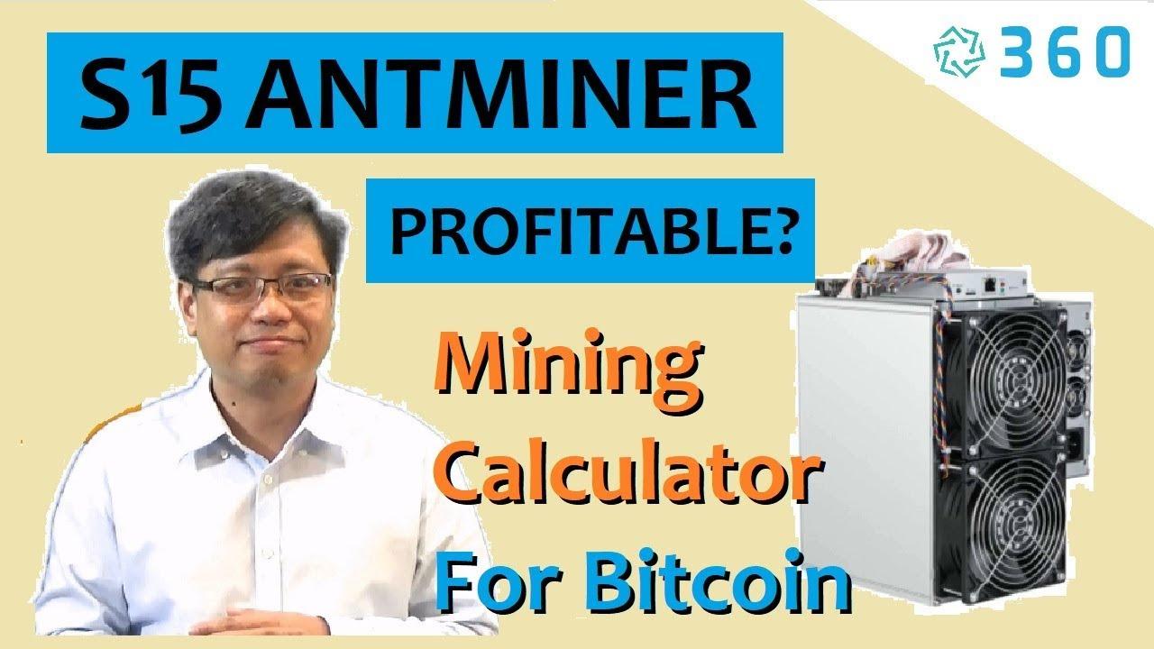 Bitcoin Mining Profitable with S15 Bitcoin Miner? | Bitcoin Mining