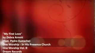 Watch One Worship My First Love video