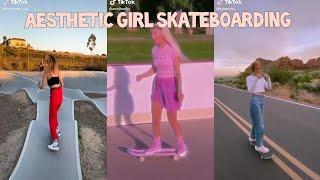 Aesthetic Girl Skateboarding / TikTok Compilation