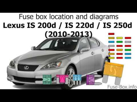 fuse box location and diagrams lexus is200d is220d is250d (2010 Lexus IS 250 F Sport fuse box location and diagrams lexus is200d is220d is250d (2010 2013)