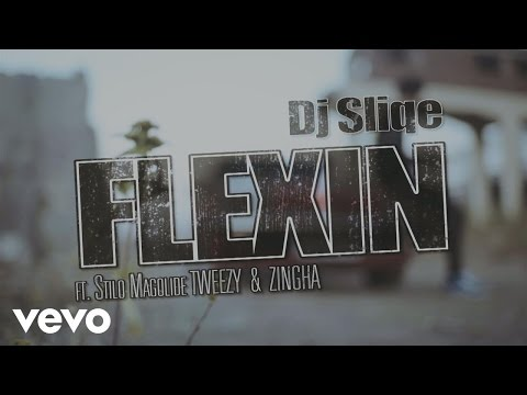 DJ Sliqe - Flexin' ft. Stilo Magolide, Tweezy, Zingha
