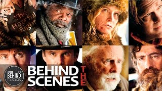 The Hateful Eight (Behind The Scenes)
