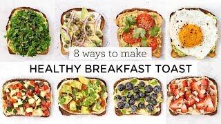 HEALTHY BREAKFAST TOAST IDËAS ‣‣ 8 Different Ways