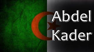 Algerian Folk Song - Abdel Kader (عبد القادر)