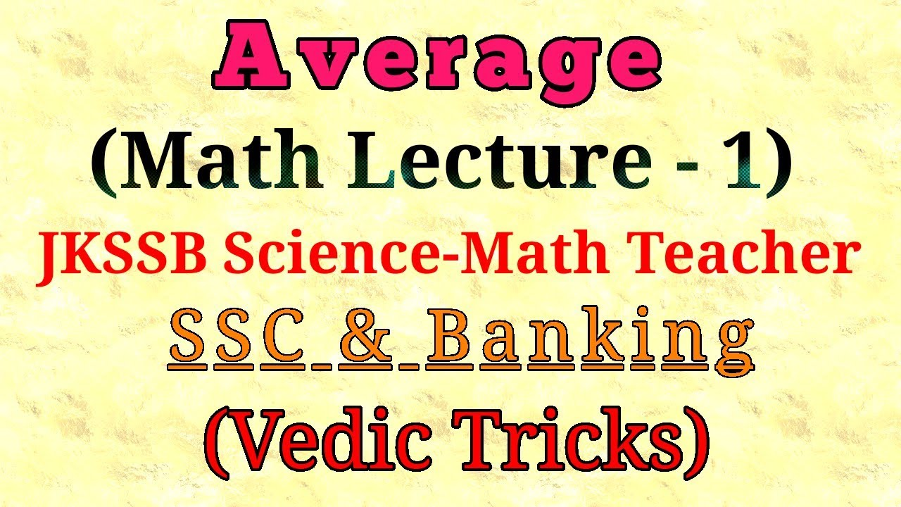 Average (Basic & Moderate level Questions) for JKSSB Science-Math Aspirants  | SSC & Banking 2018 !
