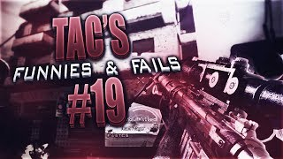 TAC's Funnies & Fails #19