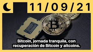 Bitcoin, jornada tranquila, con recuperación de Bitcoin y altcoins.