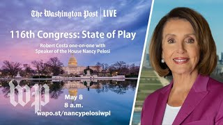 Speaker Nancy Pelosi discusses impeachment, the 2020 race and more in a Post Live interview