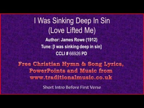 Chords For I Was Sinking Deep In Sin Love Lifted Me Hymn