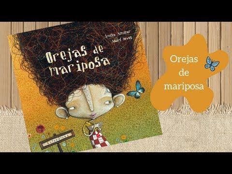 Orejas de mariposa - Cuento Infantil. Kalandraka