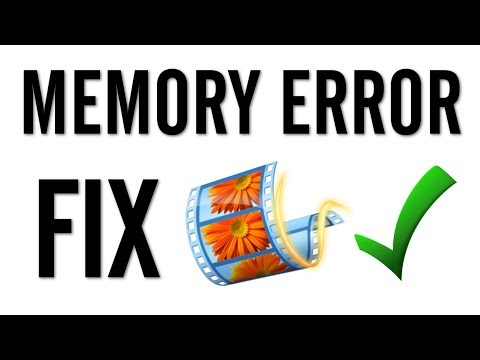 "Windows Movie Maker - How to Fix ""Not Enough Memory"" Error"