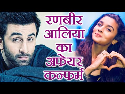 Ranbir Kapoor & Alia Bhatt's Affair CONFIRMED by this Actress  FilmiBeat