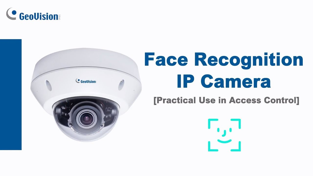 GeoVision Face Recognition Camera Practical Use in Access Control GV-VD8700