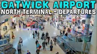 Gatwick Airport North Terminal Departures(4K)