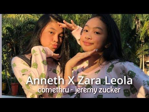 Anneth X Zara Leola // Cover // COMETHRU - JEREMY ZUCKER